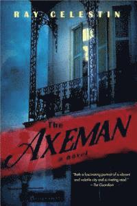 bokomslag The Axeman: A New Orleans Thriller Based on a True Story
