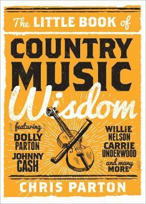 bokomslag The Little Book of Country Music Wisdom