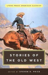 bokomslag Great American Western Stories: Lyons Press Classics