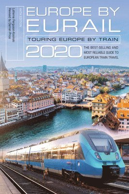 bokomslag Europe by Eurail 2020: Touring Europe by Train