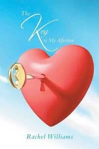 bokomslag The Key to My Affection