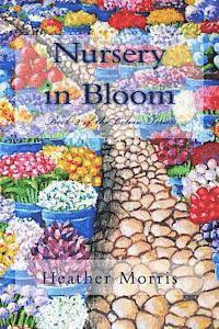 bokomslag Nursery in Bloom: Book 2 of the Colvin Series