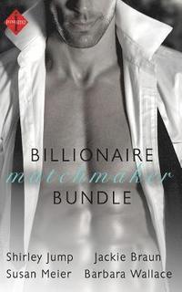 bokomslag The Billionaire's Matchmaker