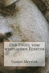bokomslag Der Engel vom westlichen Fenster