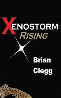 bokomslag Xenostorm: Rising