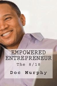 bokomslag Empowered Entrepreneur: The 8/18