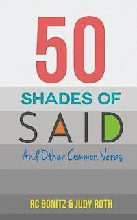 50 Shades of Said: And Other Common Verbs 1