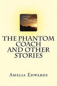 bokomslag The Phantom Coach and other stories