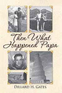bokomslag Then What Happened Papa
