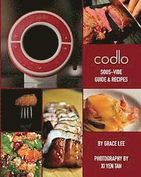 bokomslag Codlo Sous-Vide Guide & Recipes: The Ultimate Guide to Cooking Sous-Vide