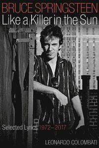 bokomslag Bruce Springsteen Like a Killer in the Sun