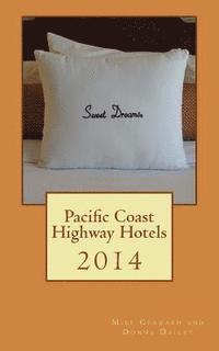 bokomslag Pacific Coast Highway Hotels 2014