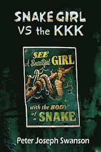 bokomslag Snake Girl VS the KKK