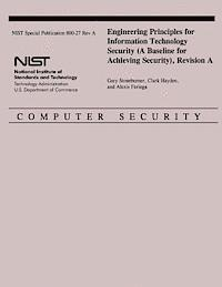 bokomslag Engineering Principles for Information Technology Security (a Baseline for Achieving Security), Revision a
