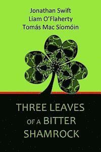 bokomslag Three Leaves of a Bitter Shamrock
