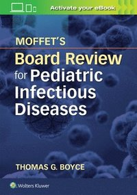 bokomslag Moffet's Board Review for Pediatric Infectious Disease