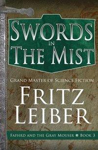 bokomslag Swords in the Mist