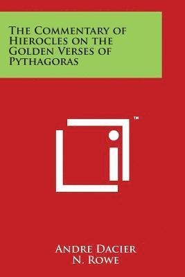 The Commentary of Hierocles on the Golden Verses of Pythagoras 1
