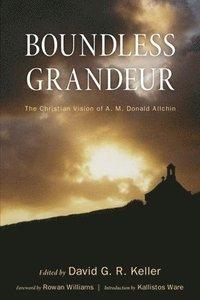 bokomslag Boundless Grandeur