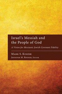 bokomslag Israel's Messiah and the People of God