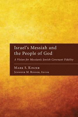 Israel's Messiah and the People of God 1