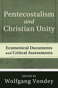 bokomslag Pentecostalism and Christian Unity