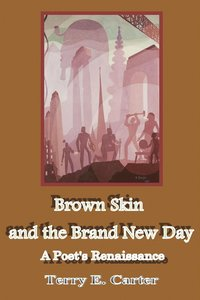 bokomslag Brown Skin and the Brand New Day