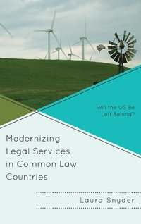 bokomslag Modernizing legal services in common law countries - will the us be left be