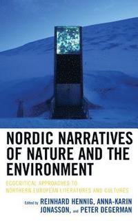 bokomslag Nordic Narratives of Nature and the Environment