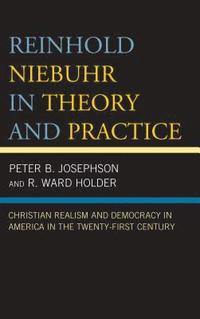 bokomslag Reinhold Niebuhr in Theory and Practice