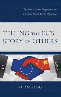 bokomslag Telling the EU's Story by Others