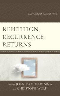 bokomslag Repetition, Recurrence, Returns