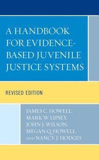 bokomslag A Handbook for Evidence-Based Juvenile Justice Systems