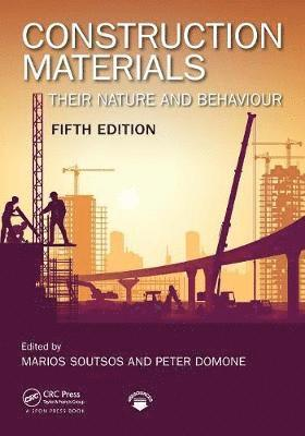 bokomslag Construction materials - their nature and behaviour, fifth edition
