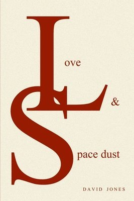 Love And Space Dust 1