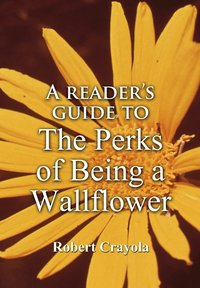 bokomslag A Reader's Guide to The Perks of Being a Wallflower