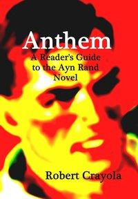 bokomslag Anthem: A Reader's Guide to the Ayn Rand Novel