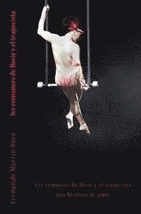 bokomslag Los romances de Rosie y el trapecista