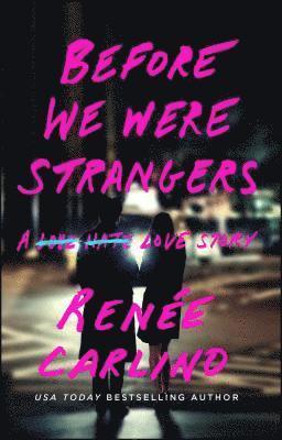 bokomslag Before We Were Strangers: A Love Story