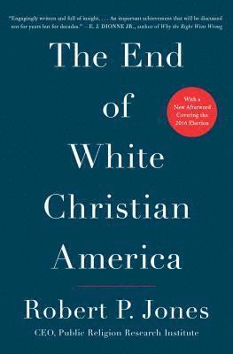 bokomslag The End of White Christian America