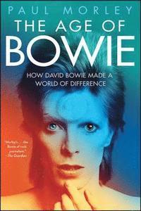 bokomslag The Age of Bowie