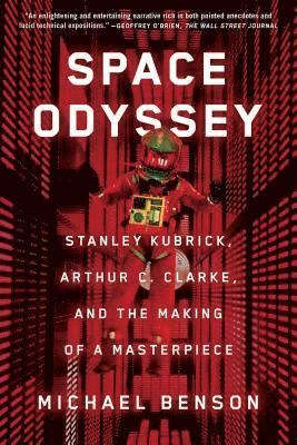 bokomslag Space Odyssey: Stanley Kubrick, Arthur C. Clarke, and the Making of a Masterpiece