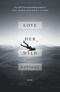 bokomslag Love Her Wild