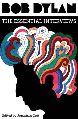 bokomslag Bob Dylan: The Essential Interviews
