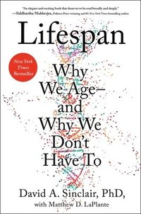 bokomslag Lifespan: Why We Age--And Why We Don't Have to