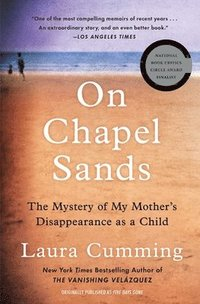bokomslag On Chapel Sands: The Mystery of My Mother's Disappearance as a Child
