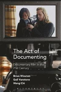 bokomslag The Act of Documenting