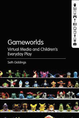 bokomslag Gameworlds: Virtual Media and Children's Everyday Play