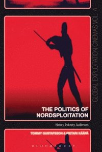 bokomslag The Politics of Nordsploitation