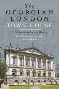 bokomslag The Georgian London Town House